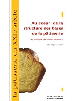 La pâtisserie du XXIe siècle Tome2
